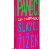 Pandemic! Covid-19 Shakes the World by Slavoj Žižek